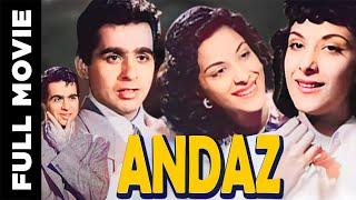 Andaz 1949 Hindi Full Movie  Dilip Kumar Raj Kapoor Nargis Hindi Classic Movies