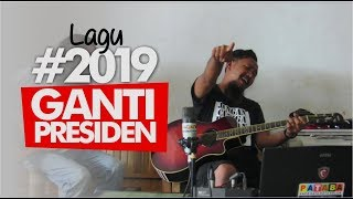 Video LAGU GANTI PRESIDEN  #2019 | JACK PATABA 2018 MP3, 3GP, MP4, WEBM, AVI, FLV Mei 2018