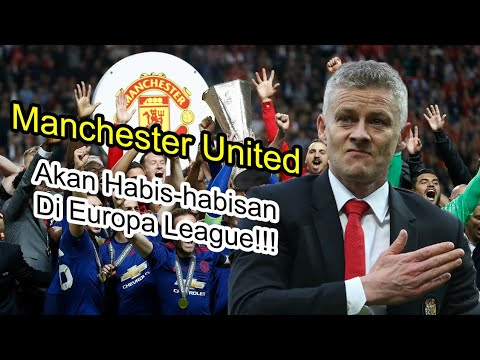 Landasan Ini akan Buat Manchester United Menjuarai Europa League 2019/2020