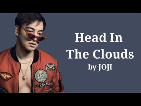 Joji - Head In The Clouds Lyrics