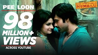 """Presenting """"Pee Loo"""" from the Bollywood blockbuster """"Once Upon A Time In Mumbai"""" starring Emraan Hashmi and Prachi Desai."""