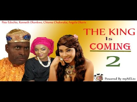 The King is Coming  2  -  Nigeria nollywood movie