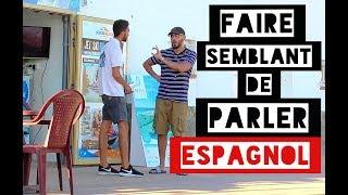 Video FAIRE SEMBLANT DE PARLER ESPAGNOL - L'insolent MP3, 3GP, MP4, WEBM, AVI, FLV Agustus 2017