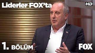 Video Liderler FOX'ta 1. Bölüm | Muharrem İnce MP3, 3GP, MP4, WEBM, AVI, FLV Mei 2018