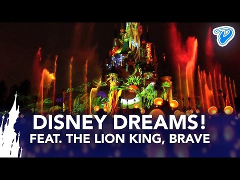 dlrpmagicvideo - Disney Dreams! Disneyland Paris NEW 2013 1080P HD FULL SHOW with new The Lion King (Roi Lion) and Brave (Rebelle) scenes plus Disney Light'Ears (Glow with th...