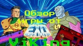 Обозор игры EXO Squad (эхо взвод)(от ViKing)