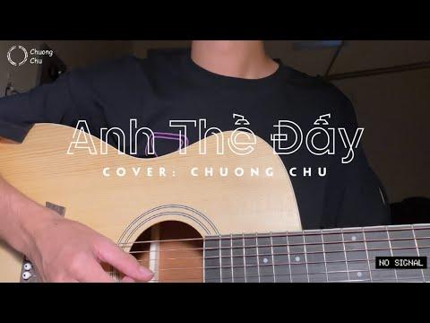 ANH THỀ ĐẤY - THANH HƯNG   Cover: Chương Chu