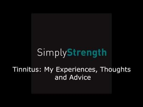 Tinnitus: My Experiences, Thoughts and Advice