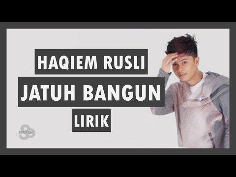 Haqiem Rusli - Jatuh Bangun (feat Aman RA)