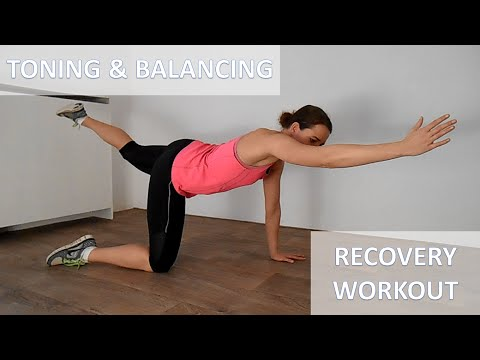 20 Minute Toning & Balance Recovery Workout – Including Warming Up And Cooling Down