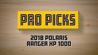 7. Pro Picks: 2018 Polaris Ranger XP1000