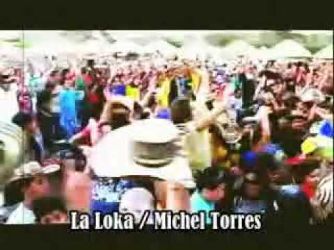 La Loka Lo Nuevo De Michel Torres Wilfran Castillo