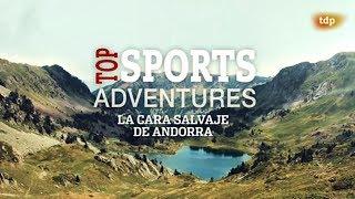 """""""La cara salvaje de Andorra"""" por #EvasionTV"""