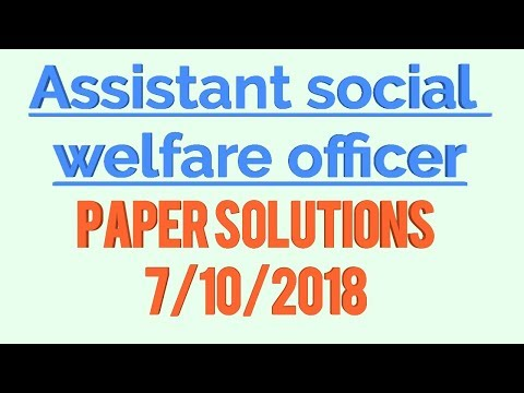 Assistant social welfare officer paper solutions (7/10/2018) ! Questions paper