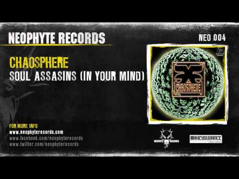 Chaosphere - Soul Assasins (In Your Mind)