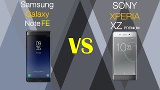 Samsung Galaxy Note FE VS SONY XPERIA XZ Premium