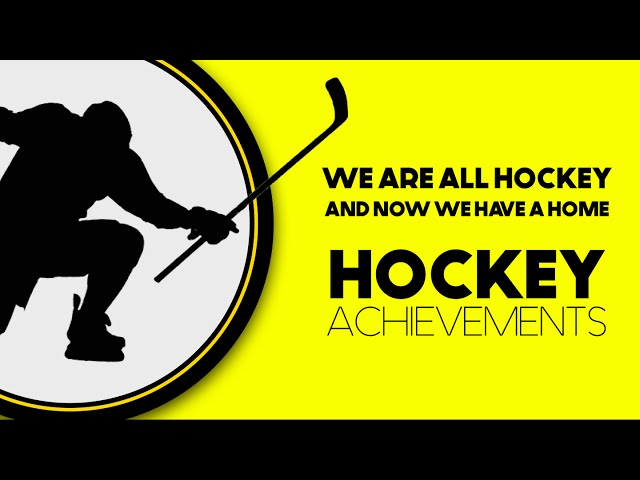 Hockey Has A Home - Welcome to Hockey Achievements