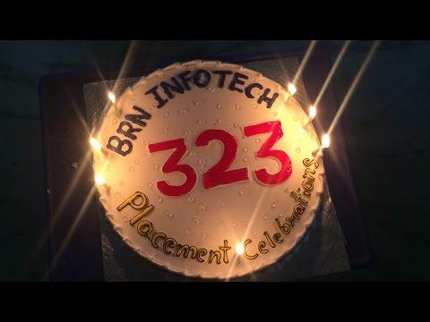323+ PLACEMENT CELEBRATIONS @ BRN INFOTECH