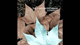 The Foreign Exchange - Make Me A Fool feat. Jesse Boykins III & Median