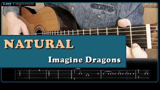 Natural Imagine Dragons Fingerstyle with TABS !!!