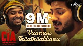 Video Vaanam Thilathilakkanu | Studio Recording | CIA | Gopi Sundar | Dulquer Salmaan MP3, 3GP, MP4, WEBM, AVI, FLV Februari 2019