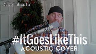 It goes like this Thomas Rhett (Acoustic)
