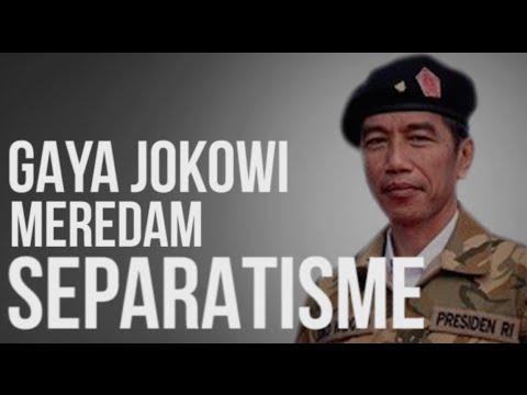 Gaya Jokowi Meredam Separatisme