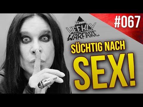 SEX-Sucht bei OZZY OSBOURNE    Weekly Warfare #067