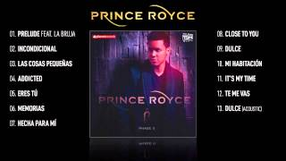 "PRINCE ROYCE VIDEO HIT MIX ► ""Phase II"" Complete Album ► 45 minutes - 13 SMASH HITS - YouTube"