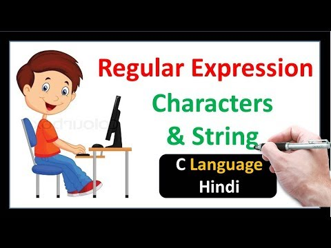 Regular Expression in Characters and String | C Language-Hindi