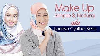 Video Tutorial Make Up Simple Ala Laudya Cynthia Bella MP3, 3GP, MP4, WEBM, AVI, FLV Juni 2018