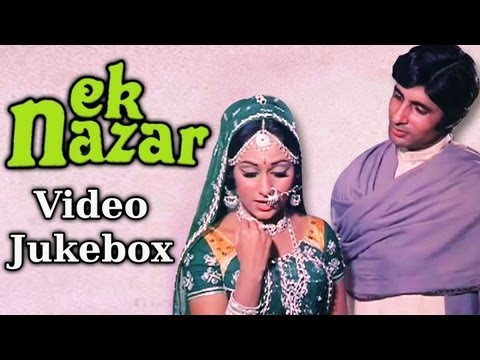 Video Ek Nazar {HD} - Songs Collection - Amitabh Bachchan - Jaya Bahaduri - Lata - Laxmikant Pyarelal download in MP3, 3GP, MP4, WEBM, AVI, FLV January 2017