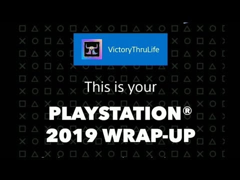 My 2019 Playstation Wrap-Up (Link To View Yours In The Description)