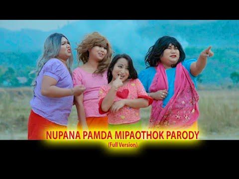 NUPANA PAMDA MIPAOTHOK PARODY 2019
