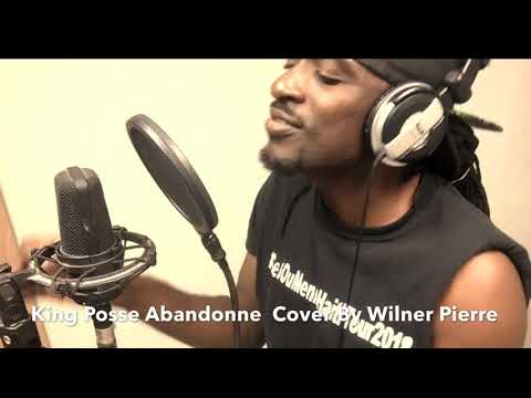 Wilner Pierre Cover King Posse Abandonne