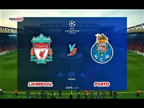 Liverpool Vs Porto | UEFA Champions League 2019 (UCL) | PES 2019 Gameplay HD