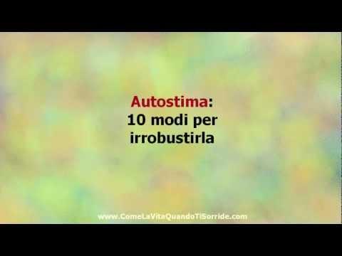 autostima - 10 modi per irrobustirla