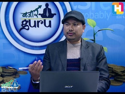 (Bazaar Guru with Sunil Shrestha(Technical Analyst) - Duration: 44 minutes.)