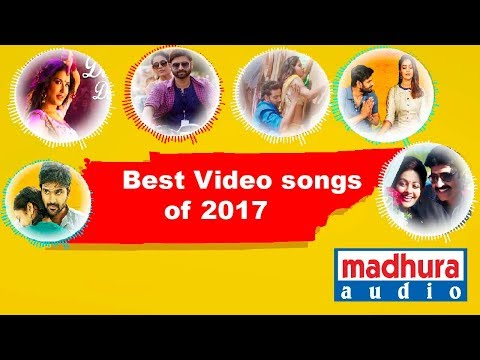Telugu Top Video Songs of 2017 Jukebox HD