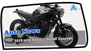 8. WOW AMAZING !!! 2018 new Honda CB500F Concept Price & Spec