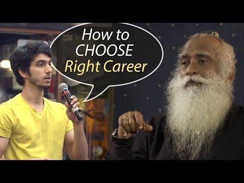 Sadhguru - How to Choose the Right Career