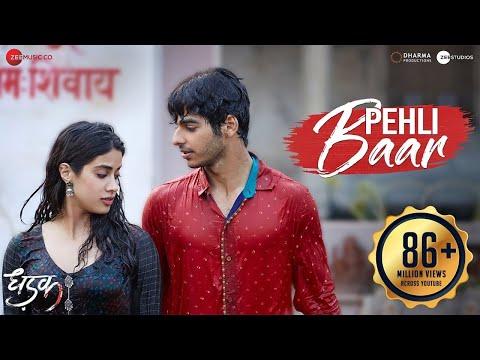 Pehli Baar - Full Video | Dhadak | Ishaan & Janhvi | Ajay-Atul | Amitabh Bhattacharya
