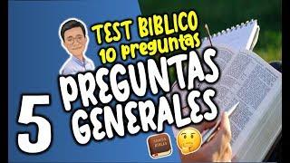 TEST BÍBLICO 'PREGUNTAS GENERALES' #5| ¿CUANTO SABES DE LA BIBLIA?