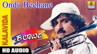 Ondu Bechane - Kalavida