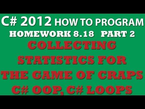 C# 8.18: Game of Craps – Part 2: Collecting Statistics for the game of Craps