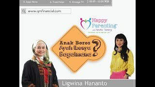 Tips Parenting Happy Parenting with Novita Tandry Episode 9 : Anak Boros? Ayah Ibunya Bagaimana