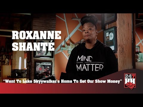 Roxanne Shanté - Went To Luke Skyywalker's Home To Get Our Show Money (247HH Wild Tour Stories)