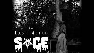 Video SAGE - The Last Witch (2018) full EP