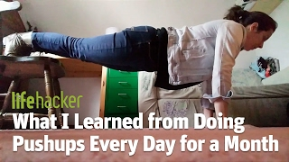 Read more: http://vitals.lifehacker.com/what-i-learned-doing-push-ups-every-day-for-a-month-1791921298Lifehacker: Tips and downloads for getting things done.http://lifehacker.com/