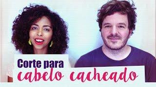 CORTE PARA CABELO CACHEADO COM ED SANTANA